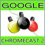 Google Chromecast 2 Hdmi 1080p Chrome Cast 2 ** Original **