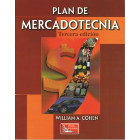 Plan De Mercadotecnia - William A. Cohen - P 62258