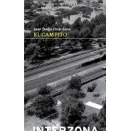 El Campito - Juan Diego Incardona - Interzona - Lu Reads