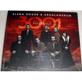 Elena Roger & Escalandrum 3001 Proyecto Piazzolla Cd Sellado