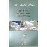El Exito Mas Grande Del Mundo. Libro