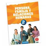 Libro Persona Familia Rh - Formacion Ciudadana - Santillana
