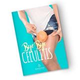 Guia Bye Bye Celulitis Sascha Fitness+ 20 Libros