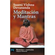 Meditación Y Mantras, Suami Devananda, Ed. Alianza