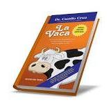 Audio Libro De Auto-motivacion La Vaca En Descargable