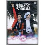 Dvd Fernando E Sorocaba - Bola De Cristal Ao Vivo - Novo***