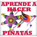Curso Para Hacer Piñatas Digital Monta Tu Negocio Volumen1.1