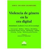 Violencia De Género En La Era Digital - Buompadre (pjl)