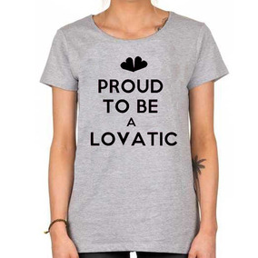 Remera - Demi Lovato Proud To Be A Lovatic Music Pop Envios!