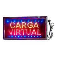 Cartel Luminoso Led Carga Virtual 48 X 25 Cm Oferta Especial