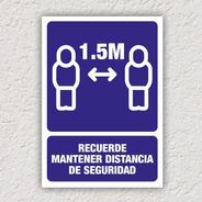 Señalamiento Recuerde Mantener Distancia 1.5m 24x34cm