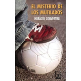 Misterio De Los Mutilados, El