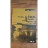 Historia Del Boxeo Aficionado En La Argentina Tomo 8 Nueva