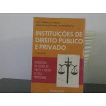 Instituições De Direito Público Privado Ruy Rebello Pinho