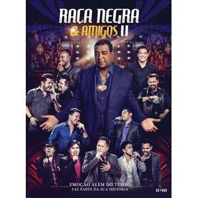 Raça Negra E Amigos Ii (dvd + Cd)