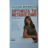 Optimiza Tu Metabolismo Mariska Van Aalst Jillian Michaels.