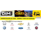 Administración De Taxis Caba Compra Venta Licencias - Taller