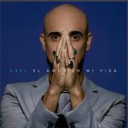 Abel Pintos El Amor En Mi Vida  Cd Nuevo 2021