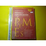 Libro Empresa Prensa Y Comunicación Para Pymes A. Suarez