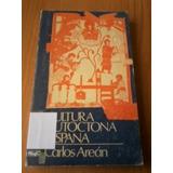 Cultura Autoctona Hispana. Carlos Arean