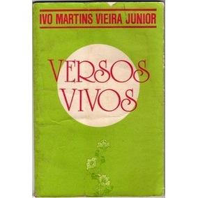 Versos Vivos - Autografado - Ivo Martins Vieira Junior