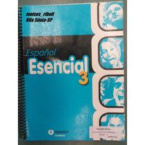 Coleção Volume 3 Espanhol Esencial Santillana 8º Ano R7