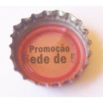 Tampinha Antiga - Coca-cola Promoção Sede De 5