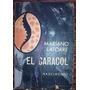 El Caracol Mariano Latorre 1ra. Edicion Nascimento Ilustrado