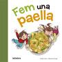 Fem Una Paella (tradicions); Carles Cano Envío Gratis