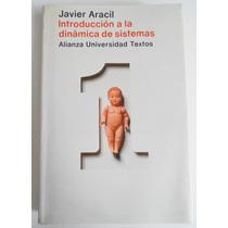 Introduccion A La Dinamica De Sistemas, Javier Aracil