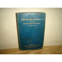 Antiguo-código D Comercio, Estados Unidos Mexicanos - 1905