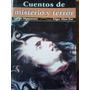 Cuentos De Misterio Y Terror, Guy De Maupassant, Allan Poe