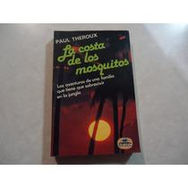 La Costa De Los Mosquitos Autor: Paul Theroux