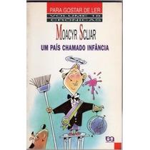 Para Gostar De Ler Vol 18 Cronicas Moacyr Scliar