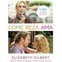 Comer Rezar Amar, Elizabeth Gilbert, Edit. Suma. Nuevo!!!