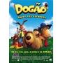 Dvd Dogao Amigo Pra Cachorro As Coisa Vao Ficar Cabeludas!