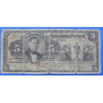 Billete México Banco De San Luis Potosí 5 Pesos 1901
