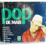 Mpb Axe Samba Funk Pop Rock Cd Forro Pop De Mais Lacrado