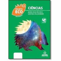 Livro Ciências 4º Ano Projeto Eco Ed:positivo