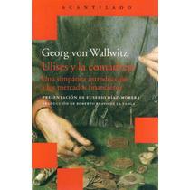 Von Wallwitz, Georg - Ulises Y La Comadreja