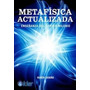 Metafisica Actualizada - Cedeño - Editorial Kier