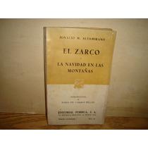 El Zarco / La Navidad En Las Montañas - Ignacio M. Altamiran