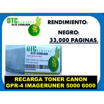 Bote Recarga Toner Canon Gpr-4 Imageruner 5000 6000