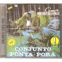 Cd Conjunto Ponta-pora - Amor Matogrossense ( Musica Gaucha)