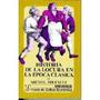 Historia De La Locura (tomo I); Foucault Michel Envío Gratis