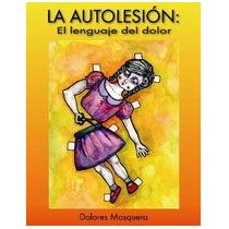 La Autolesion - El Lenguaje Del Dolor-ebook-libro-digital