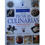 G. C. Técnicas Culinarias / Le Cordon Bleu / Wright Treuillé