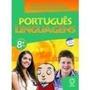 Português Linguagens - 8° Ano Editora Atual