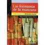 Feromonas De La Manzana. Miguel Ángel Santos Guerra (hs)