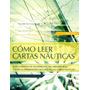 Como Leer Cartas Nauticas - Calder, Nigel